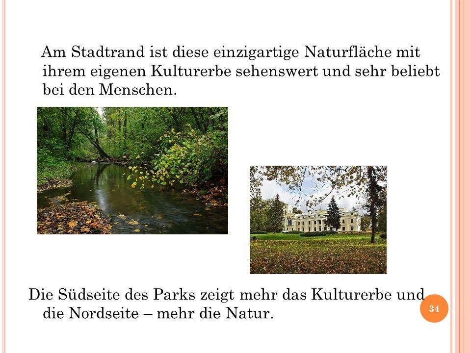 Am Stadtrand ist diese einzigartige Naturfläche mit ihrem eigenen Kulturerbe sehenswert und sehr beliebt bei den Menschen.