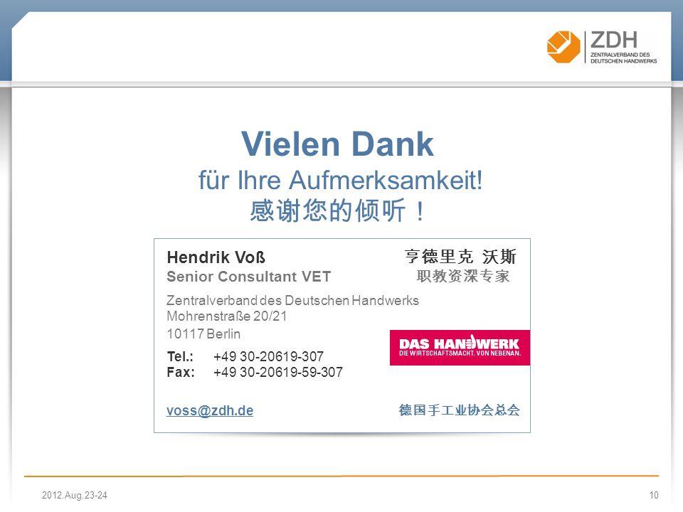 10 Vielen Dank für Ihre Aufmerksamkeit! Hendrik Voß Senior Consultant VET Zentralverband des Deutschen Handwerks Mohrenstraße 20/21 10117 Berlin Tel.: