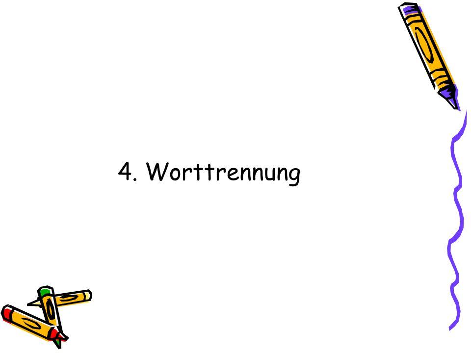 4. Worttrennung