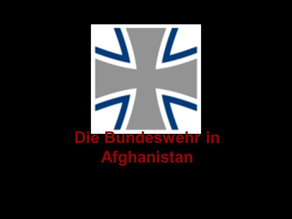 Die Bundeswehr in Afghanistan