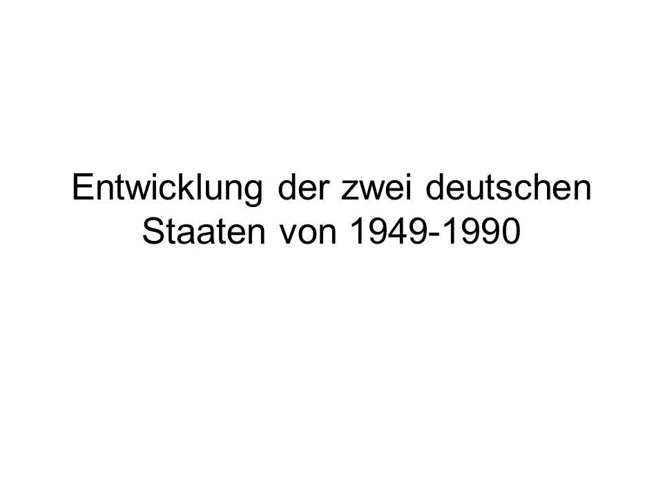 Entwicklung der zwei deutschen Staaten von 1949-1990