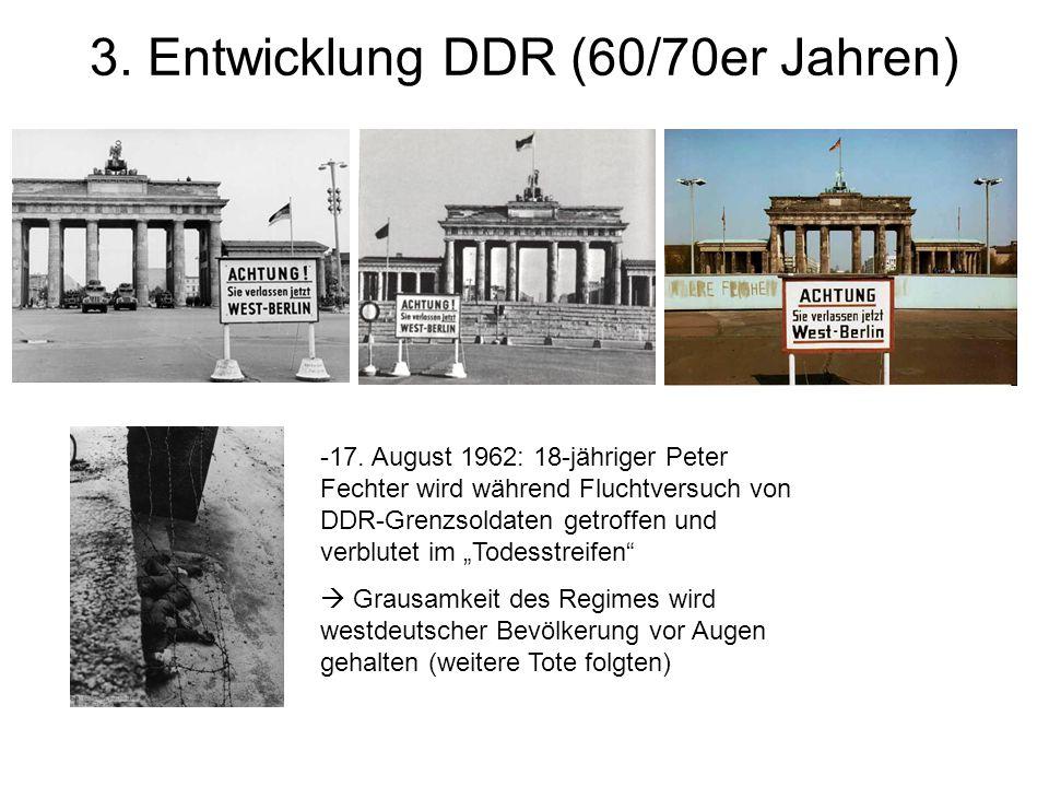 3.Entwicklung DDR (60/70er Jahren) -17.