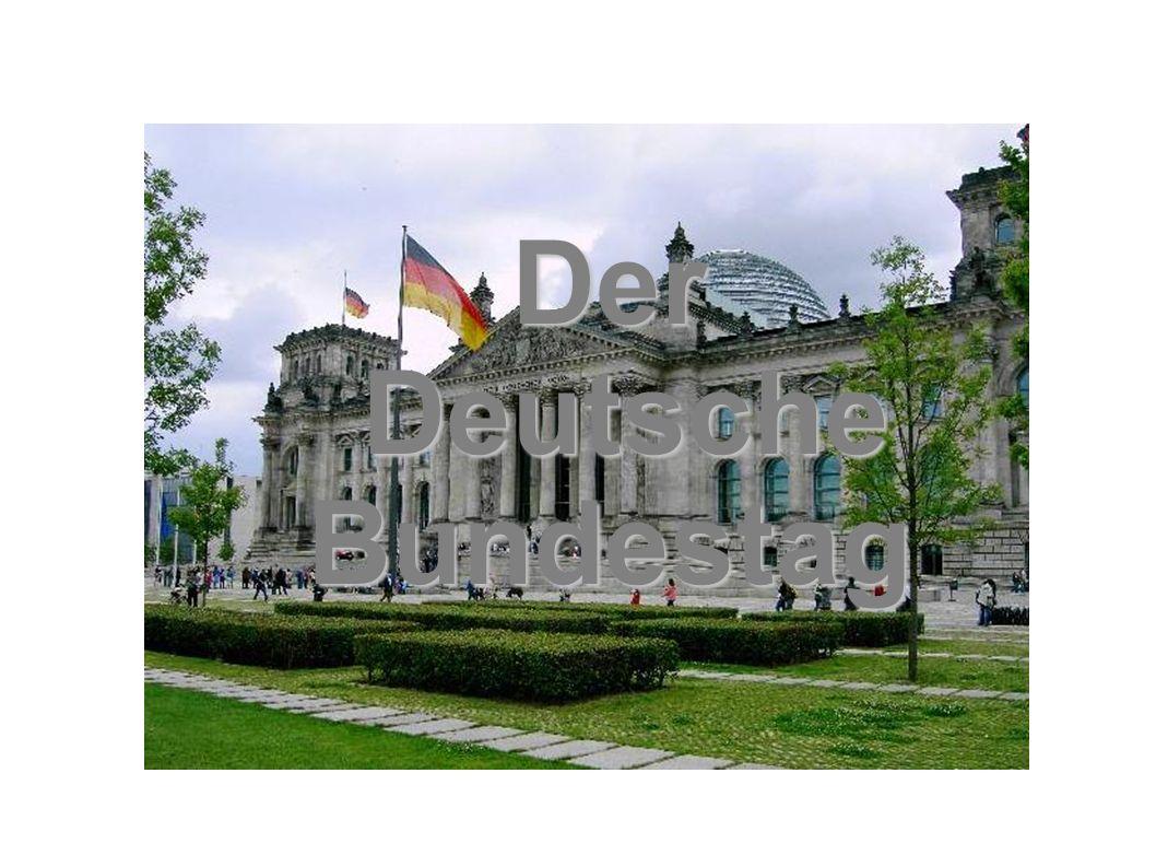 Der Deutsche DeutscheBundestag