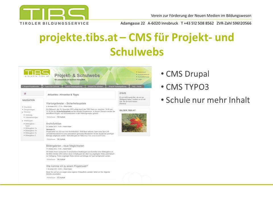 projekte.tibs.at – CMS für Projekt- und Schulwebs CMS Drupal CMS TYPO3 Schule nur mehr Inhalt