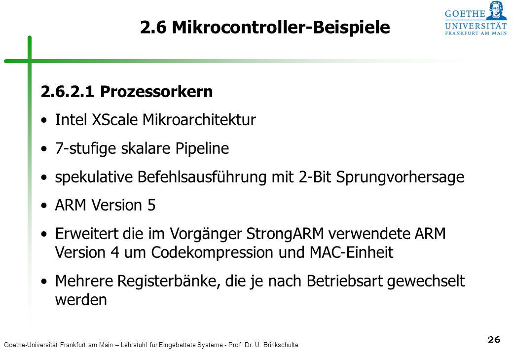 Goethe-Universität Frankfurt am Main – Lehrstuhl für Eingebettete Systeme - Prof. Dr. U. Brinkschulte 26 2.6 Mikrocontroller-Beispiele 2.6.2.1 Prozess