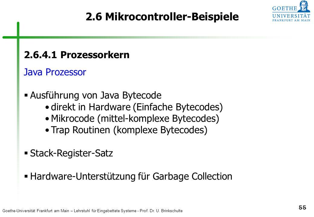 Goethe-Universität Frankfurt am Main – Lehrstuhl für Eingebettete Systeme - Prof. Dr. U. Brinkschulte 55 2.6 Mikrocontroller-Beispiele 2.6.4.1 Prozess