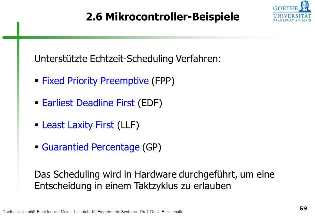 Goethe-Universität Frankfurt am Main – Lehrstuhl für Eingebettete Systeme - Prof. Dr. U. Brinkschulte 59 2.6 Mikrocontroller-Beispiele Unterstützte Ec