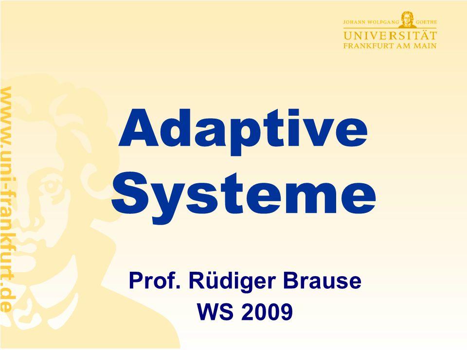 Rüdiger Brause: Adaptive Systeme, Institut für Informatik, WS 2009 - 21 - Klassentrennung Breite x 1 c 2 Höhe x 2 c 1 Klassentrennung durch Trenngerade mit f(x 1 ) = x 2 = w 1 x 1 +w 3 z<0 z=0 bzw.