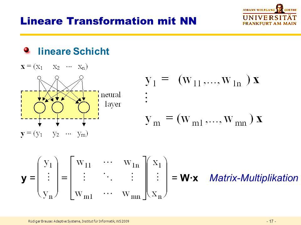 Rüdiger Brause: Adaptive Systeme, Institut für Informatik, WS 2009 - 16 - DEF Schicht Schichten