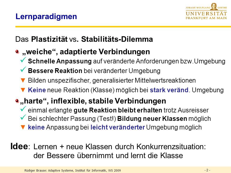 - 2 - Lernparadigmen Das Plastizität vs.