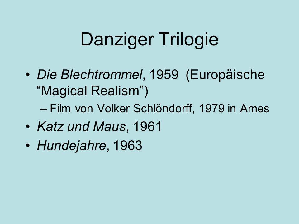 Danziger Trilogie Die Blechtrommel, 1959 (Europäische Magical Realism) –Film von Volker Schlöndorff, 1979 in Ames Katz und Maus, 1961 Hundejahre, 1963