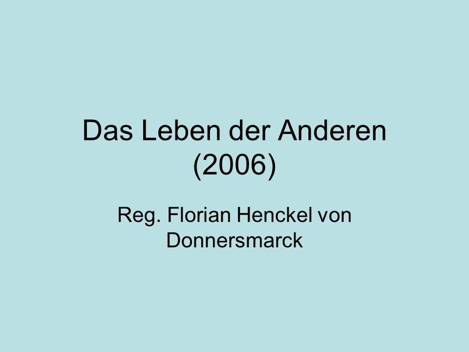 Das Leben der Anderen (2006) Reg. Florian Henckel von Donnersmarck