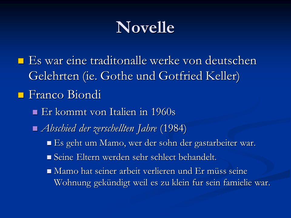 Novelle Es war eine traditonalle werke von deutschen Gelehrten (ie.