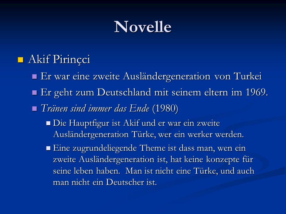 Novelle Akif Pirinçci Akif Pirinçci Er war eine zweite Ausländergeneration von Turkei Er war eine zweite Ausländergeneration von Turkei Er geht zum Deutschland mit seinem eltern im 1969.
