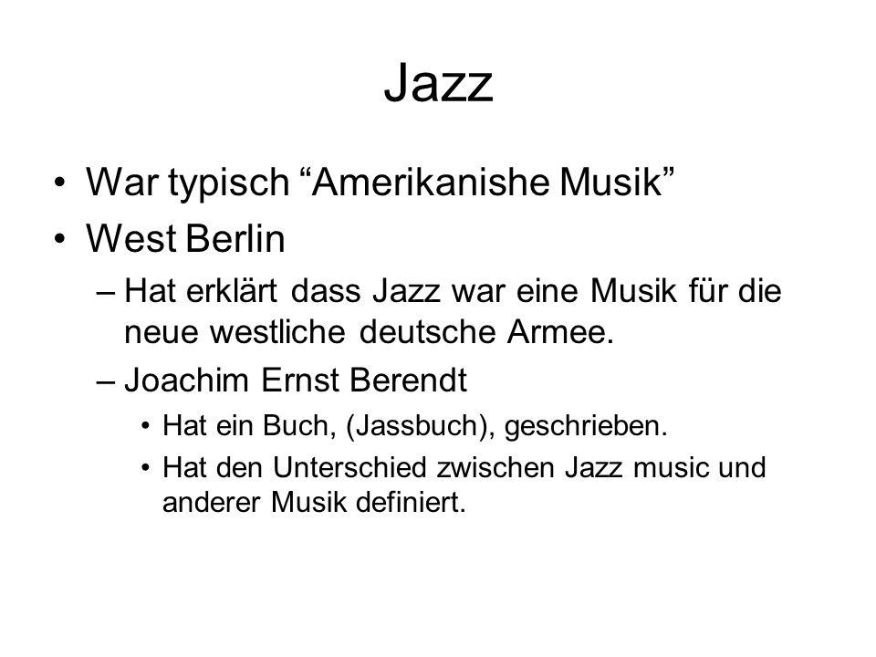 Jazz Ost Berlin –Hat Jazz Musik verboten.–Die Schmuggeln von westlicher Musik war sehr Populär.