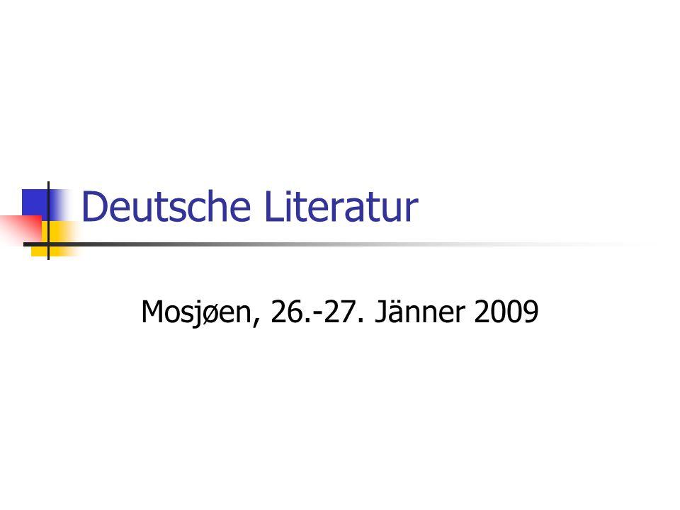 Deutsche Literatur Mosjøen, 26.-27. Jänner 2009
