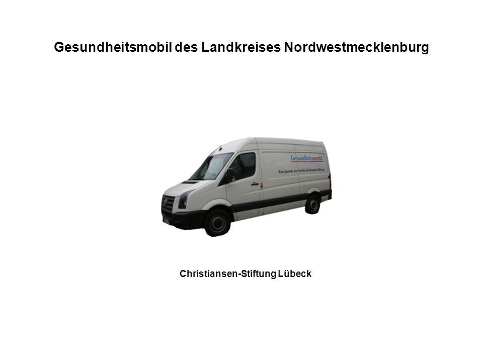 Gesundheitsmobil des Landkreises Nordwestmecklenburg Christiansen-Stiftung Lübeck