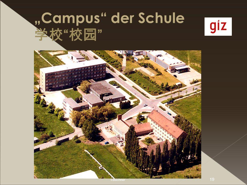 I.Büchner 19 Campus der Schule