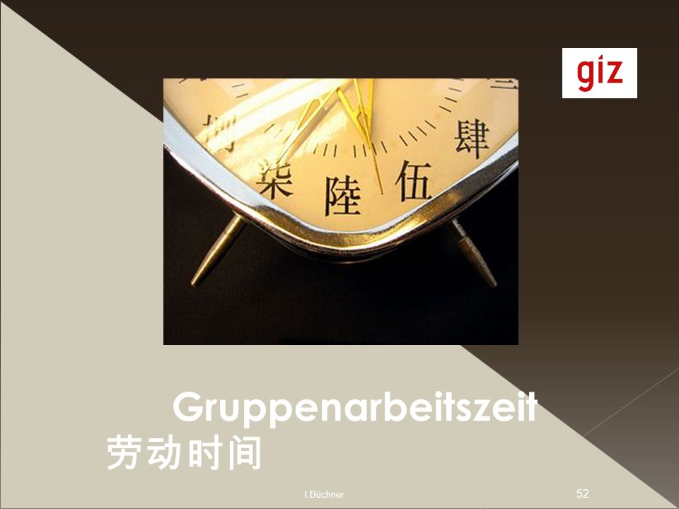 I.Büchner 52 Gruppenarbeitszeit