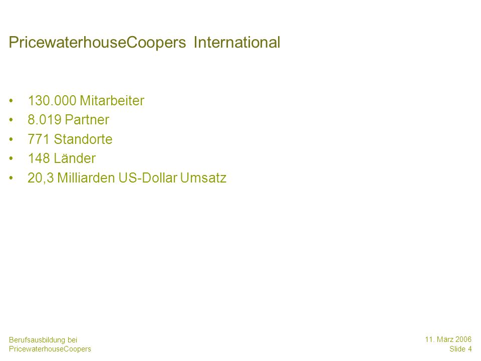 Berufsausbildung bei PricewaterhouseCoopers 11.