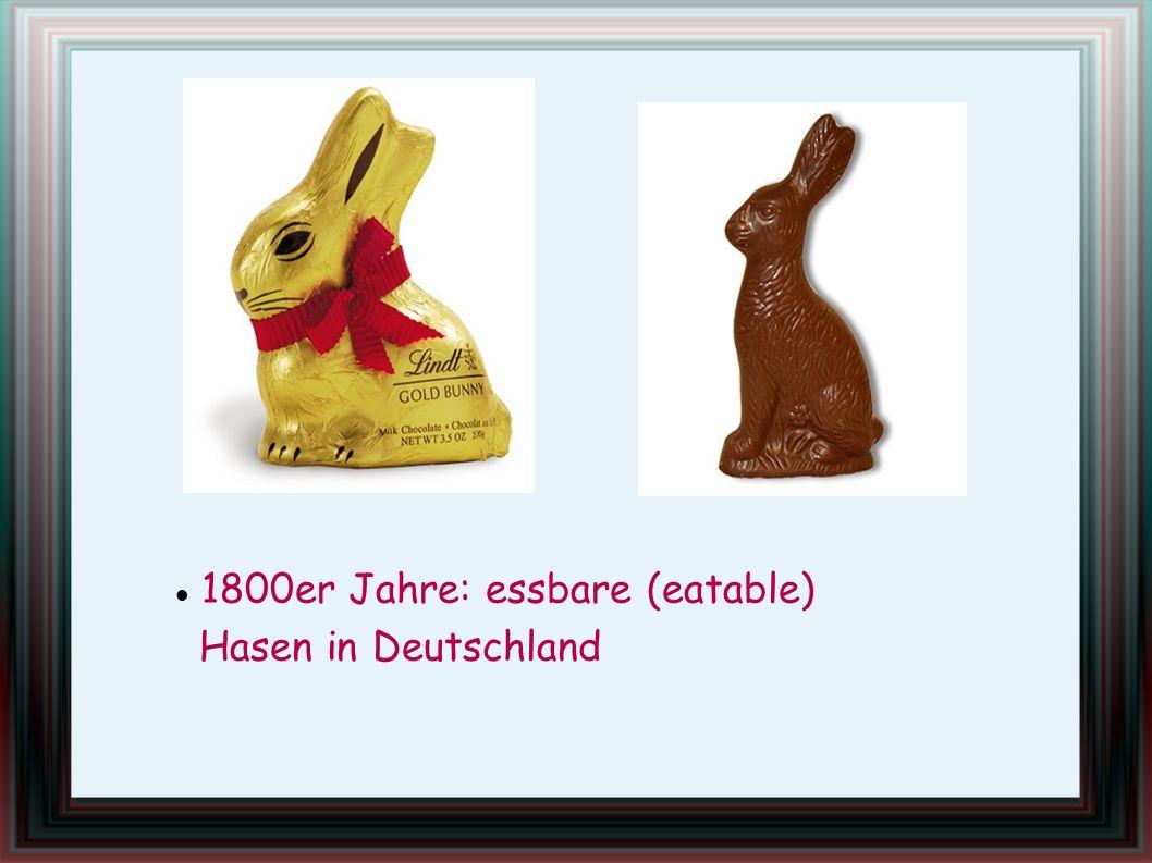 1800er Jahre: essbare (eatable) Hasen in Deutschland