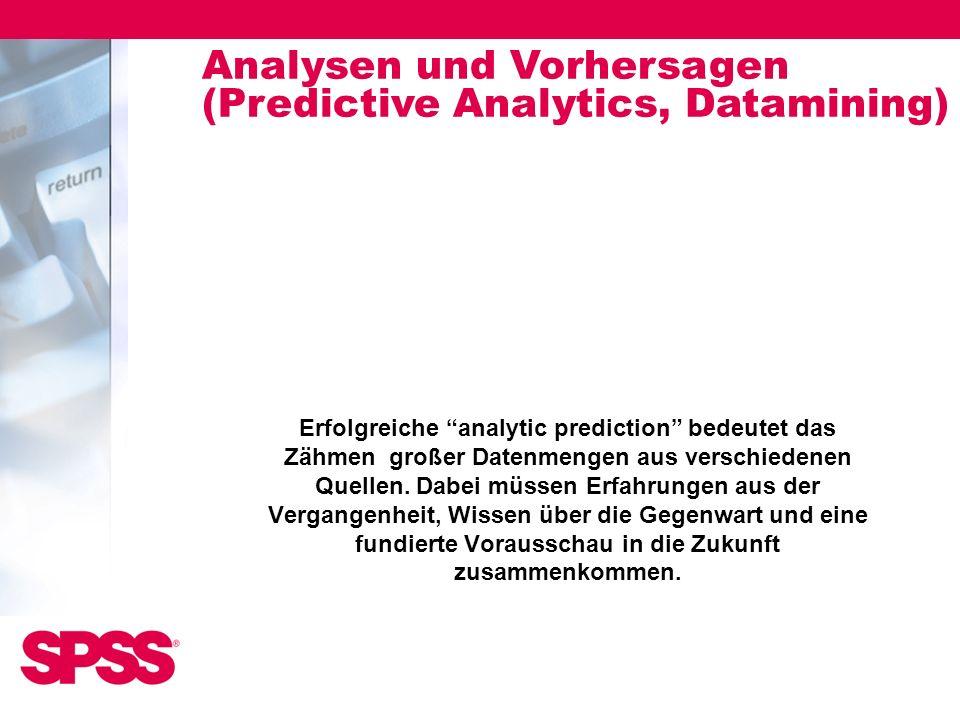 Erfolgreiche analytic prediction bedeutet das Zähmen großer Datenmengen aus verschiedenen Quellen. Dabei müssen Erfahrungen aus der Vergangenheit, Wis