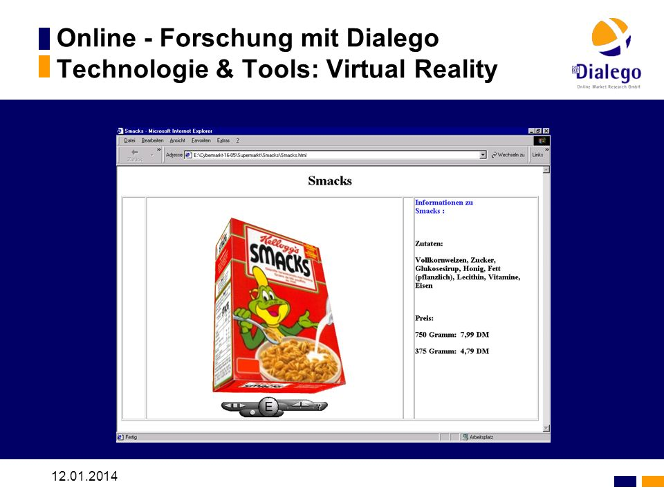 12.01.2014 Online - Forschung mit Dialego Technologie & Tools: Virtual Reality