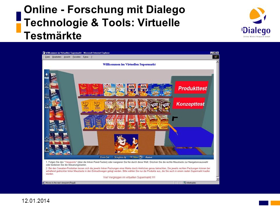 12.01.2014 Online - Forschung mit Dialego Technologie & Tools: Virtuelle Testmärkte