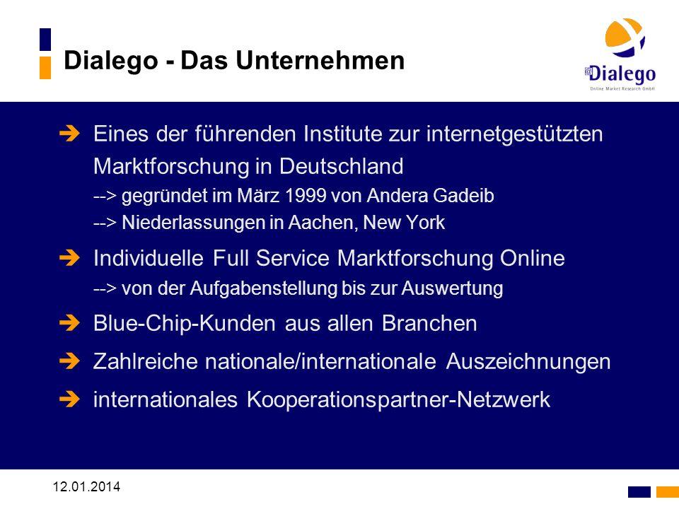 12.01.2014 Dialego - Das Unternehmen Eines der führenden Institute zur internetgestützten Marktforschung in Deutschland --> gegründet im März 1999 von