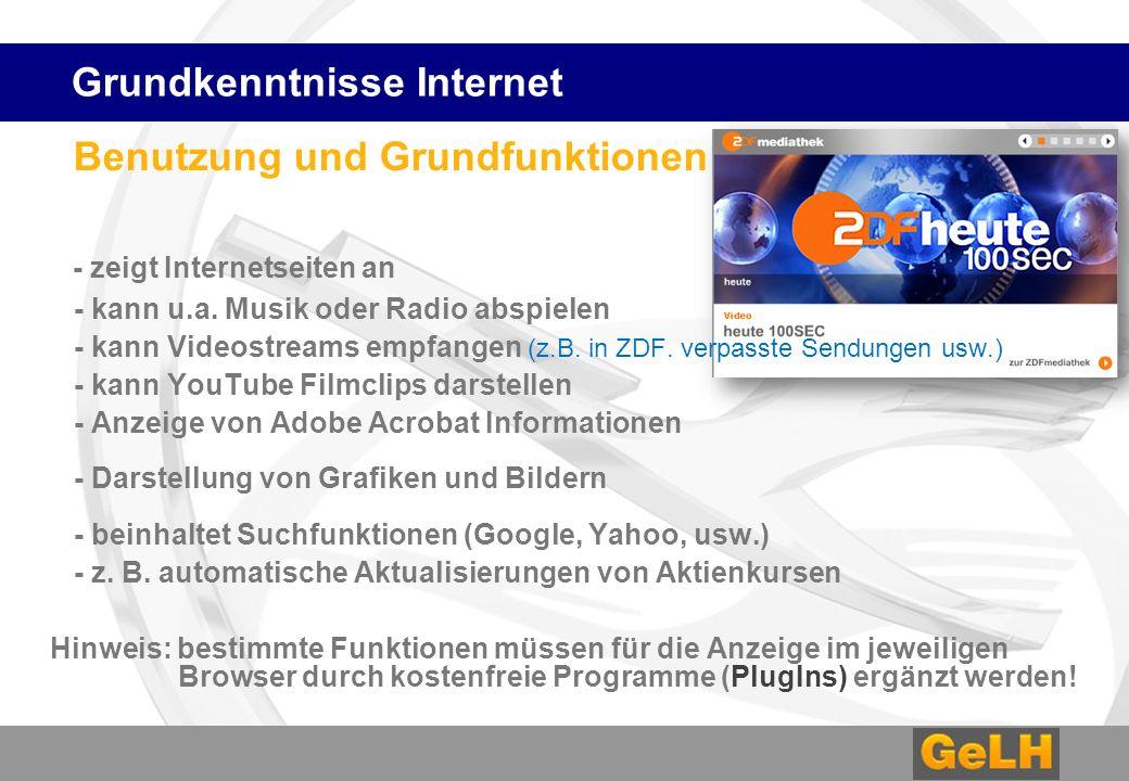Benutzung und Grundfunktionen - zeigt Internetseiten an - kann u.a.