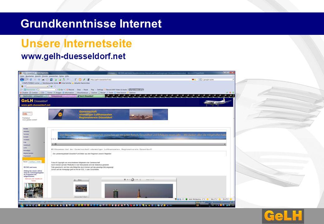Unsere Internetseite www.gelh-duesseldorf.net Grundkenntnisse Internet