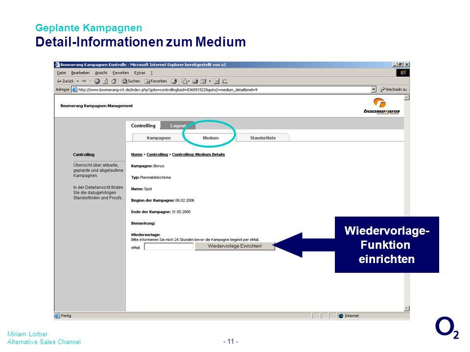 Miriam Lorber Alternative Sales Channel - 11 - Geplante Kampagnen Detail-Informationen zum Medium Wiedervorlage- Funktion einrichten