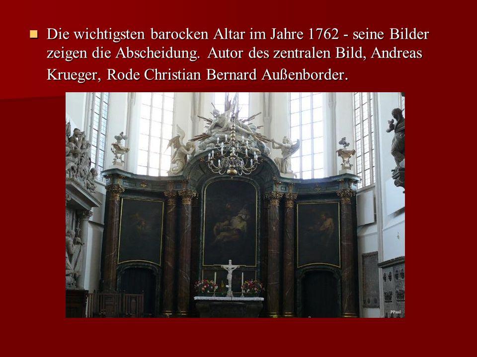 Die wichtigsten barocken Altar im Jahre 1762 - seine Bilder zeigen die Abscheidung.