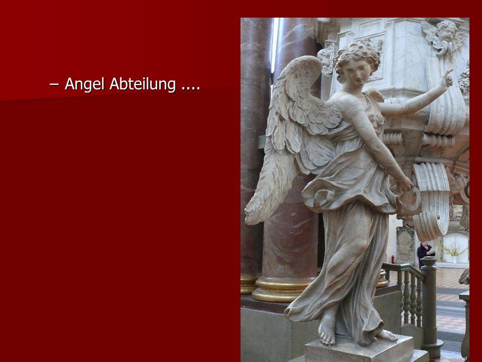 –Angel Abteilung....