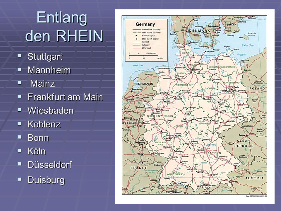 Entlang den RHEIN Stuttgart Stuttgart Mannheim Mannheim Mainz Mainz Frankfurt am Main Frankfurt am Main Wiesbaden Wiesbaden Koblenz Koblenz Bonn Bonn