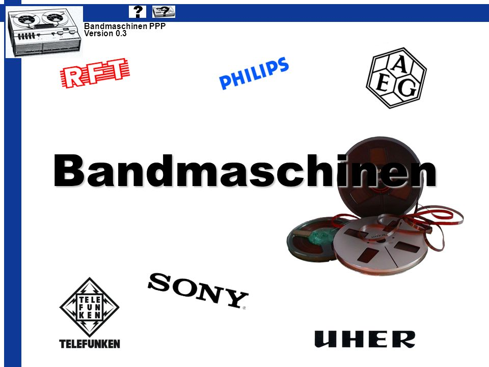Bandmaschinen Bandmaschinen PPP Version 0.3