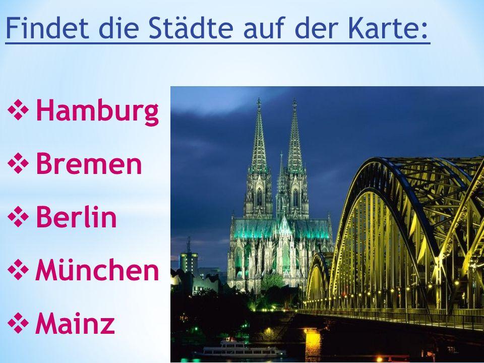 Berlin Hamburg Bremen Mainz München