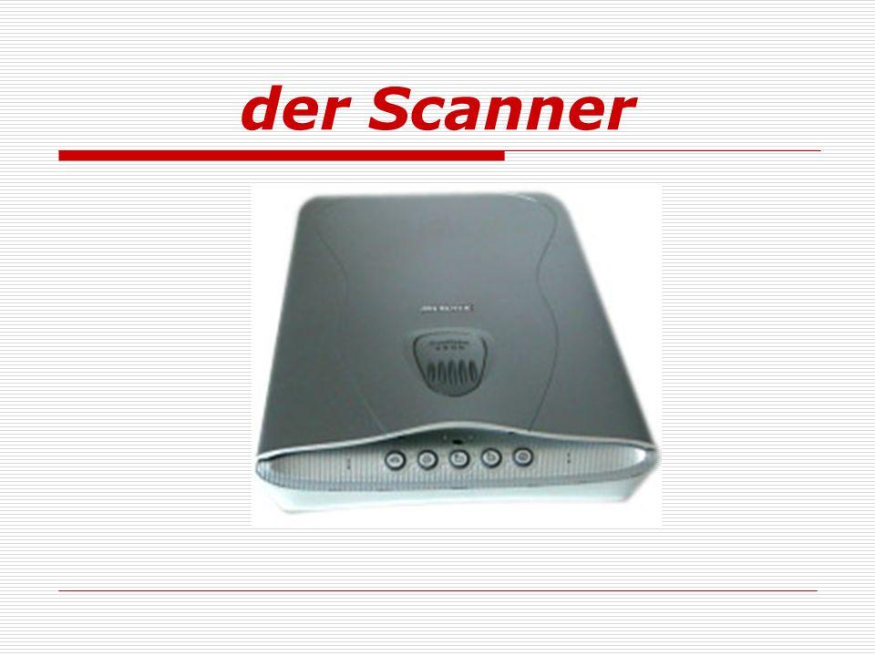 der Scanner