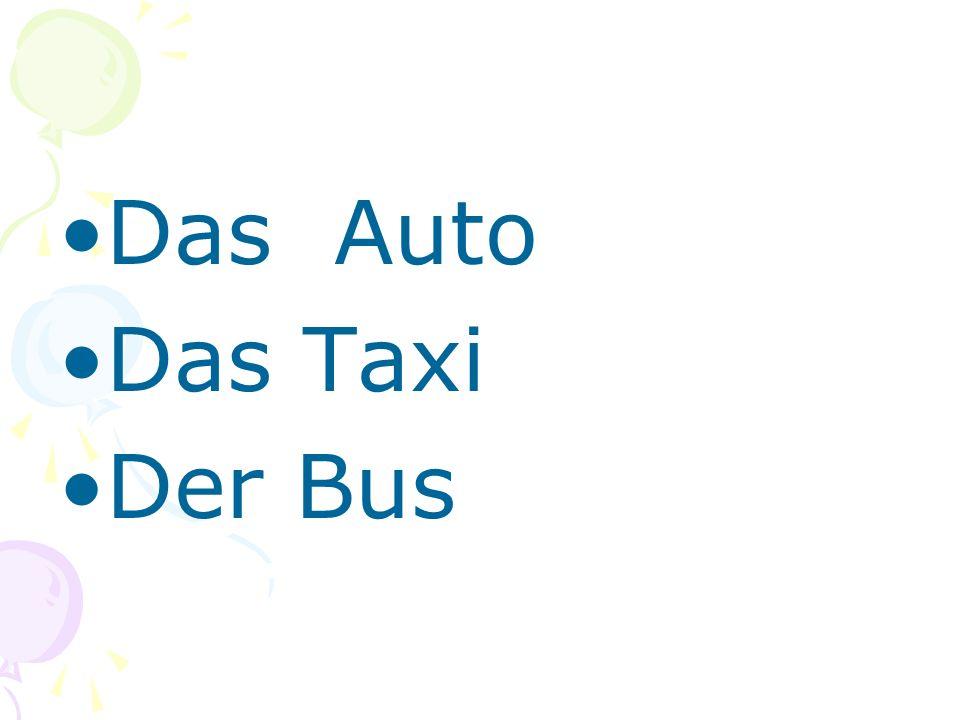 Das Auto Das Taxi Der Bus