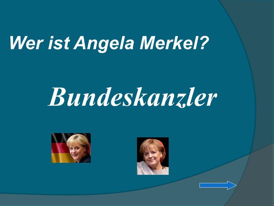 Wer ist Angela Merkel? Bundeskanzler