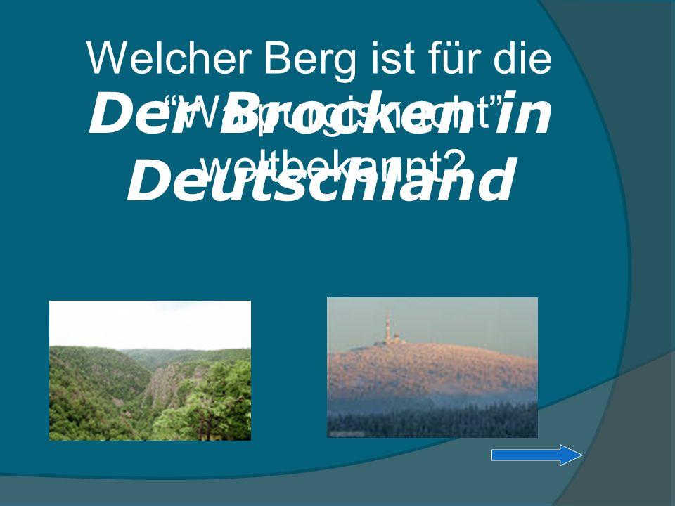 Welcher Berg ist für die Walpurgisnacht weltbekannt? Der Brocken in Deutschland