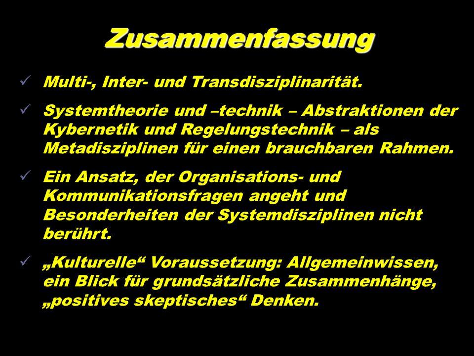 Multi-, Inter- und Transdisziplinarität. Systemtheorie und –technik – Abstraktionen der Kybernetik und Regelungstechnik – als Metadisziplinen für eine