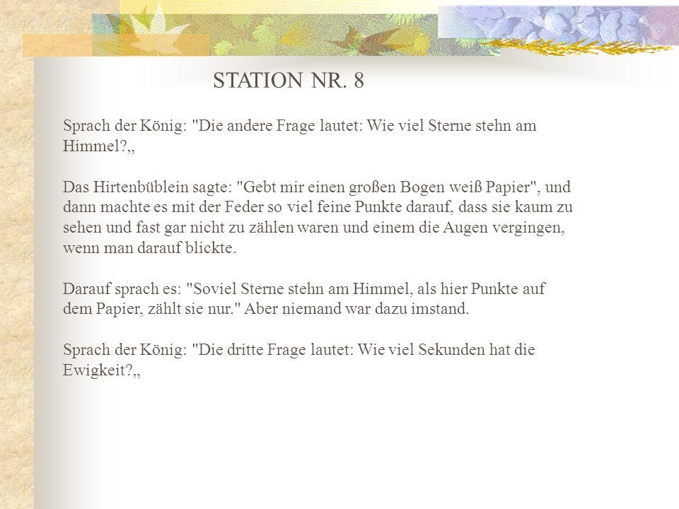 STATION NR. 8 Sprach der König: