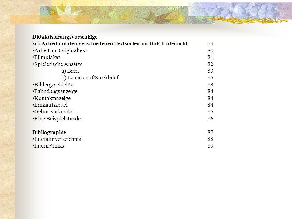 Didaktisierungsvorschläge zur Arbeit mit den verschiedenen Textsorten im DaF-Unterricht79 Arbeit am Originaltext80 Filmplakat81 Spielerische Ansätze82
