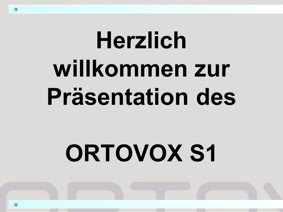 Herzlich willkommen zur Präsentation des ORTOVOX S1