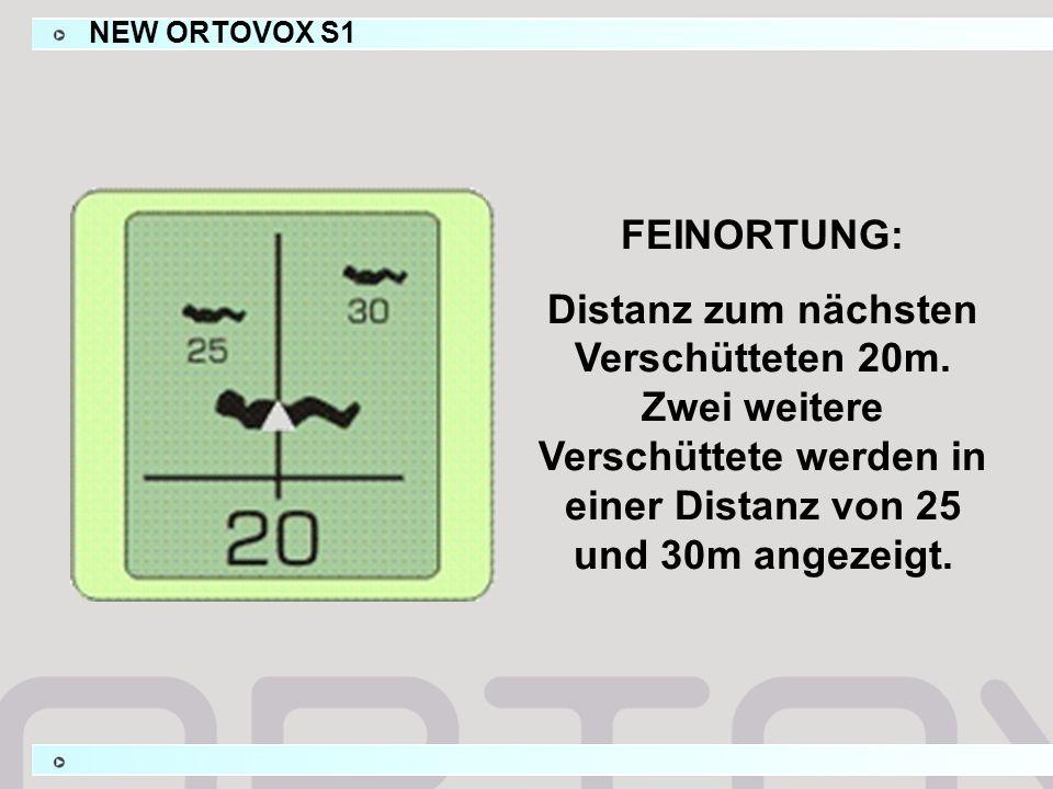 FEINORTUNG: Distanz zum nächsten Verschütteten 20m. Zwei weitere Verschüttete werden in einer Distanz von 25 und 30m angezeigt. NEW ORTOVOX S1