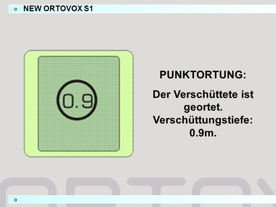 PUNKTORTUNG: Der Verschüttete ist geortet. Verschüttungstiefe: 0.9m. NEW ORTOVOX S1