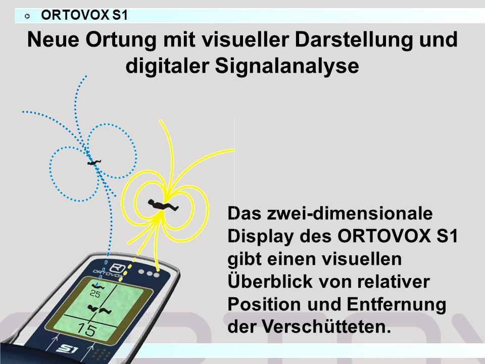 ORTOVOX S1 Das zwei-dimensionale Display des ORTOVOX S1 gibt einen visuellen Überblick von relativer Position und Entfernung der Verschütteten.