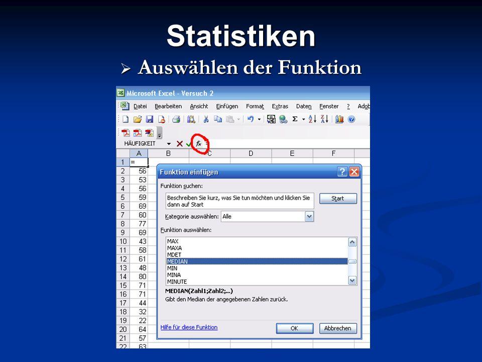 Statistiken Auswählen der Funktion Auswählen der Funktion