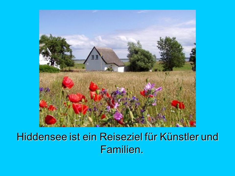 Hiddensee ist ein Reiseziel für Künstler und Familien.